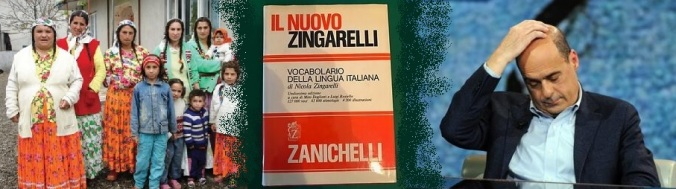 Zingari Zingarelli e Zingaretti immagine
